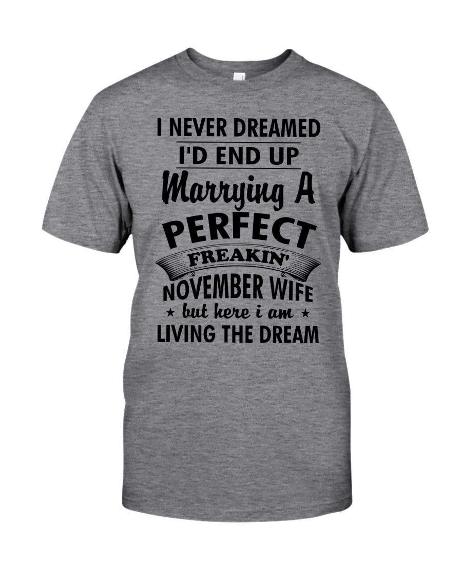 November Wife Classic T-Shirt
