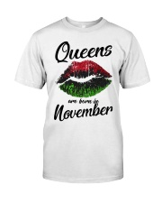 Queens Are Born In November  Classic T-Shirt front