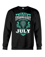 July Girl Stronggest - Special Edition Crewneck Sweatshirt thumbnail