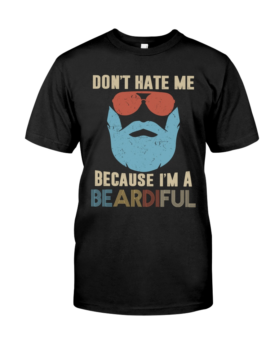 I'm A Beardiful - Special Edition Classic T-Shirt