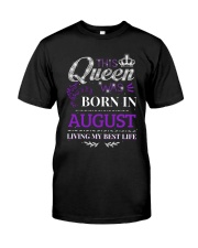 This Queen Was Born In August Classic T-Shirt front