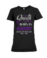 This Queen Was Born In August Premium Fit Ladies Tee thumbnail