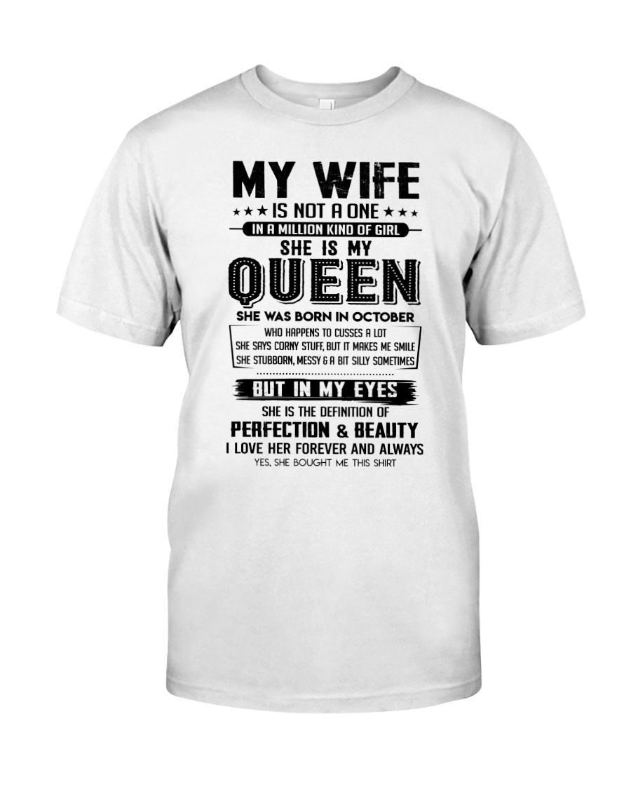 My Wife Was Born In October  Classic T-Shirt