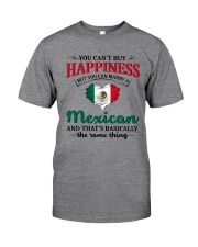 You Can't Buy Happiness Mexican Classic T-Shirt front