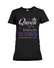 This Queen Was Born In October Premium Fit Ladies Tee thumbnail