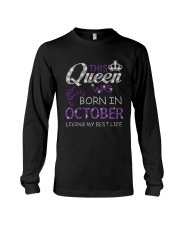 This Queen Was Born In October Long Sleeve Tee thumbnail