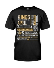 Kings Are Born In April  Classic T-Shirt front