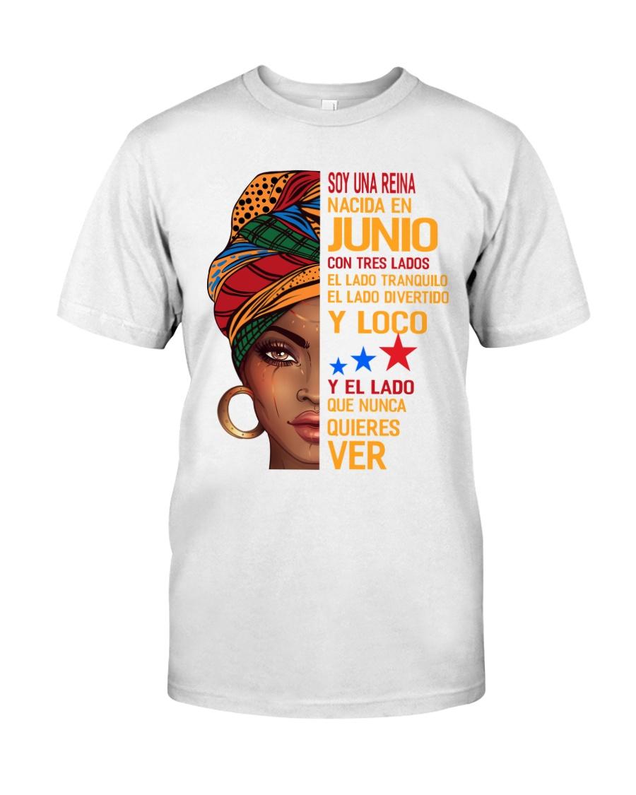 Soy Una Reina Nacida En Junio Classic T-Shirt