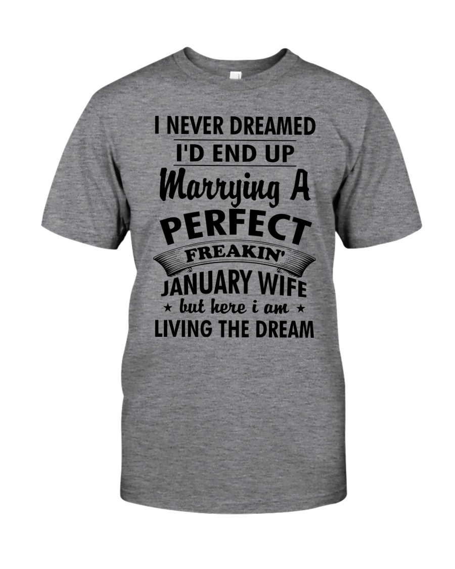 January Wife Classic T-Shirt