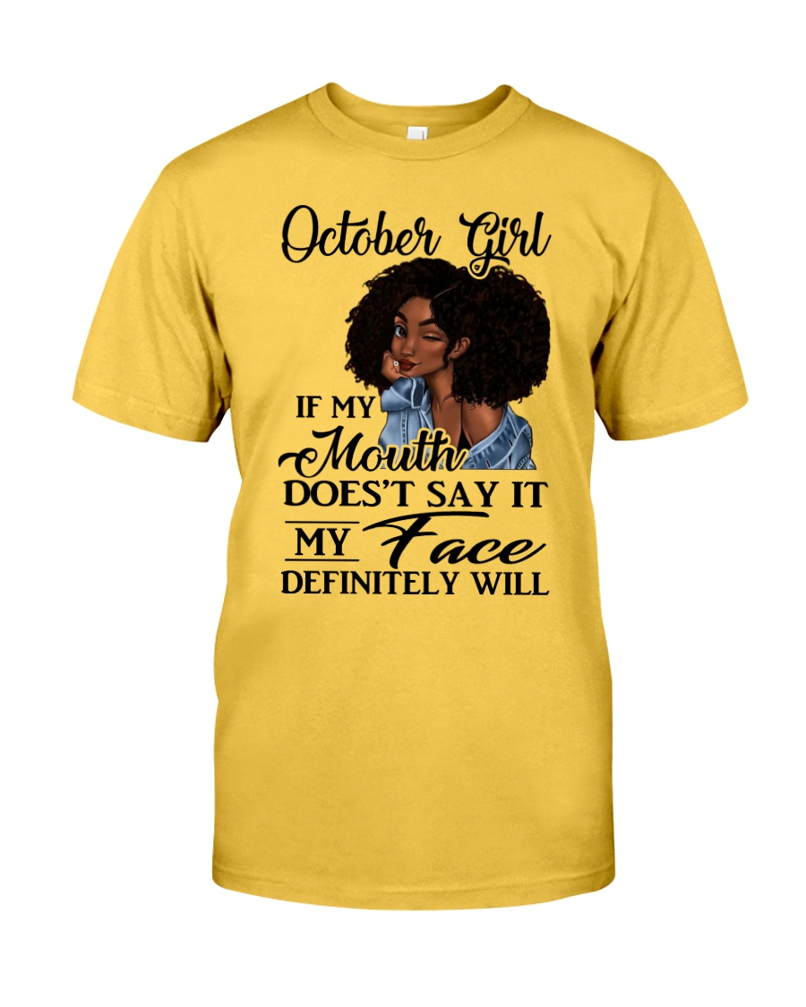 October Girl - Special Edition Classic T-Shirt