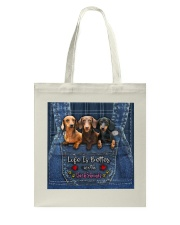 Dachshund Life Is Better Tote Bag thumbnail