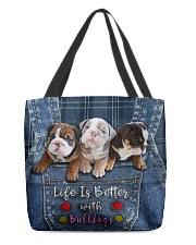 English Bulldog Life Is Better Tote Bag  All-over Tote back