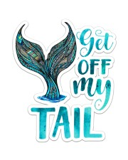 Get Off My Tail Sticker - Single (Vertical) front