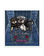 Schnauzer Life Is Bettee Sticker tile