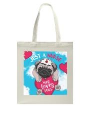 Dog - Just a Nurse Who Loves Pug Tote Bag thumbnail