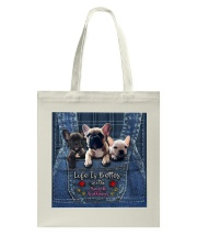 French Bulldogs Life Is Better Tote Bag thumbnail