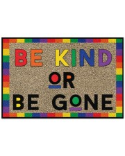 "LGBT Be Kind Or Be Gone Doormat 22.5"" x 15""  front"