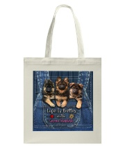 German Shepherd Life Is Better  Tote Bag thumbnail