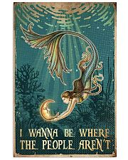 Mermaid - I Wanna Be Where The People Aren't 11x17 Poster front