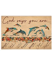Dolphin God Says You Are 17x11 Poster front
