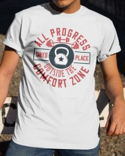 All Progress Takes Place Outside The Comfort Zone Classic T-Shirt apparel-classic-tshirt-lifestyle-28