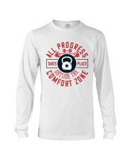 All Progress Takes Place Outside The Comfort Zone Long Sleeve Tee thumbnail