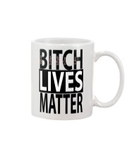 Bitch Lives Matter Mug thumbnail