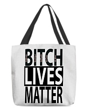 Bitch Lives Matter All-over Tote thumbnail
