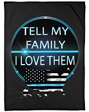 "Tell My Family Large Fleece Blanket - 60"" x 80"" thumbnail"