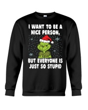 I want To Be A Nice Person But funny Grinch Gifts Crewneck Sweatshirt thumbnail