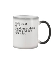 Don't trust a-PTA Color Changing Mug thumbnail