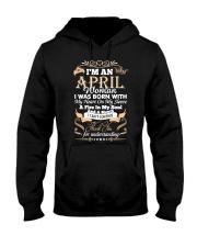 I'm an April woman Hooded Sweatshirt thumbnail