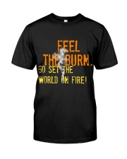 Feel the Burn Classic T-Shirt thumbnail