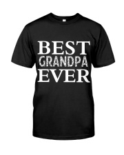 Best GRANPA ever Classic T-Shirt front