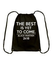 The Best Is Yet To Come Drawstring Bag thumbnail