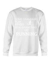 Some grandmas play bingo Real grandmas go running Crewneck Sweatshirt thumbnail