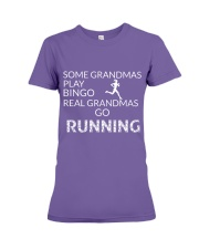 Some grandmas play bingo Real grandmas go running Premium Fit Ladies Tee front