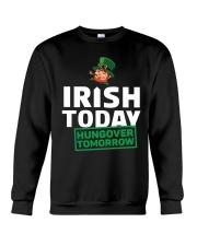IRISH TODAY HUNGOVER TOMORROW Crewneck Sweatshirt thumbnail