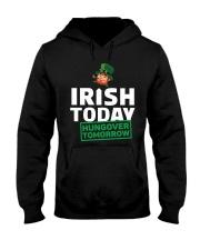 IRISH TODAY HUNGOVER TOMORROW Hooded Sweatshirt thumbnail