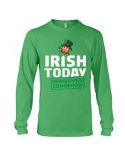IRISH TODAY HUNGOVER TOMORROW Long Sleeve Tee thumbnail