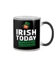 IRISH TODAY HUNGOVER TOMORROW Color Changing Mug thumbnail