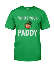 Who's Your Paddy Classic T-Shirt front