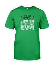 Take Me To My Wife Classic T-Shirt front