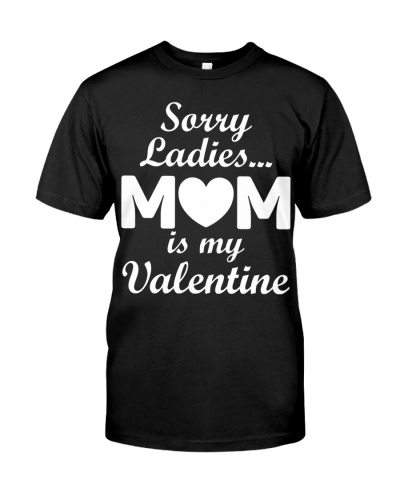 Sorry Ladies MoM is My valentine