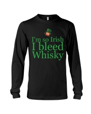 I AM SO IRISH I BLEED WHISKY Long Sleeve Tee thumbnail