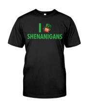 I SHENANIGANS Classic T-Shirt front