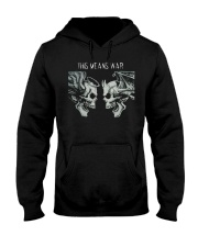This Means War Hooded Sweatshirt thumbnail