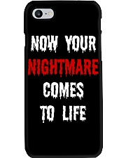 Now Your Nightmare Comes To Life Phone Case thumbnail