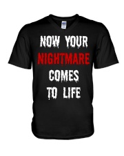 Now Your Nightmare Comes To Life V-Neck T-Shirt thumbnail