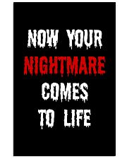 Now Your Nightmare Comes To Life 24x36 Poster thumbnail